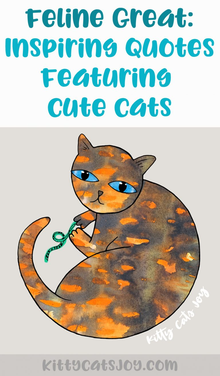 Feline Great: Inspiring Quotes Featuring Cute Cats