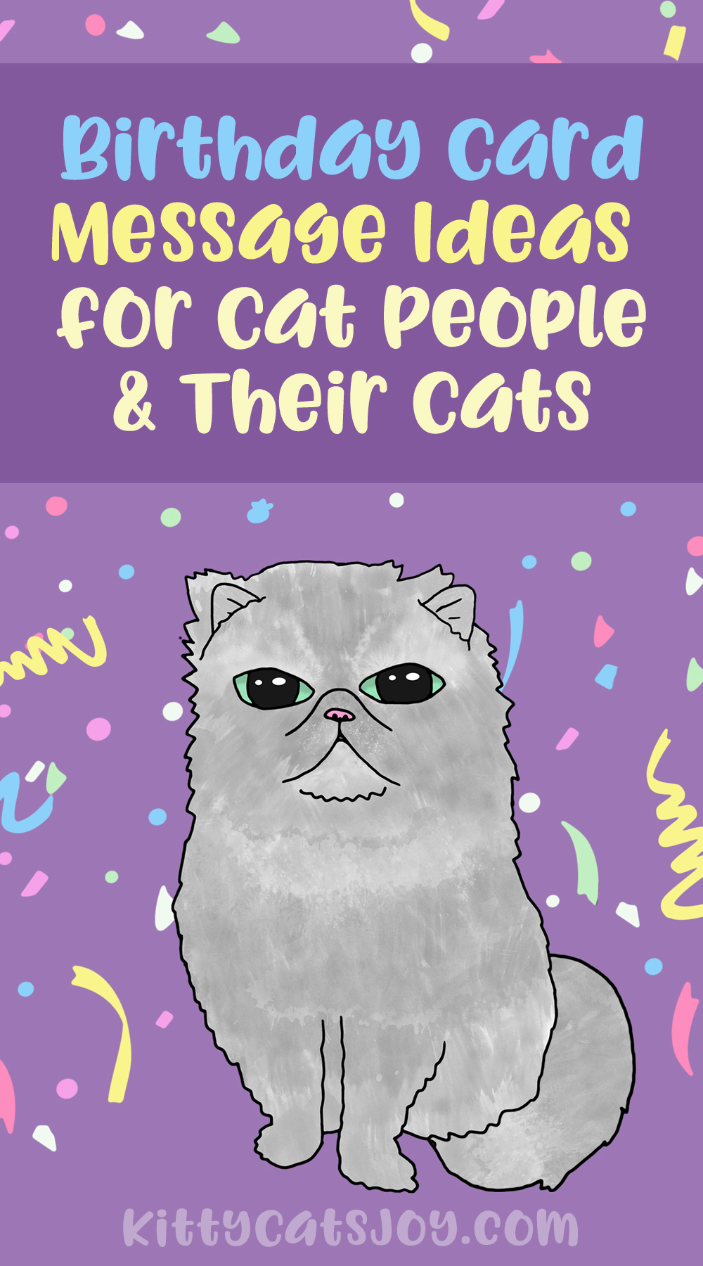What to Write in Birthday Cards for Cat People & Their Cats